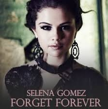 Forget Forever - Selena Gomez video song
