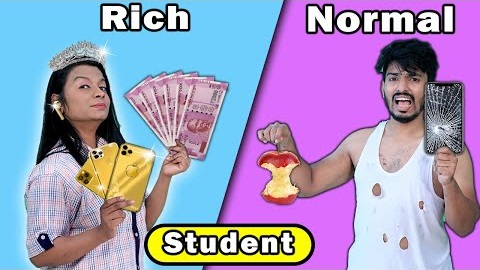 Rich Vs Normal Students