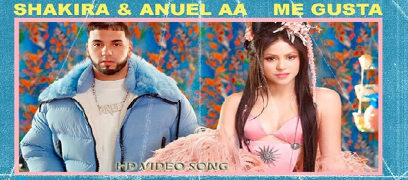 Shakira and Anuel AA – Me Gusta Song
